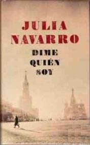 Dime quien soy – Julia Navarro – EPUB / MOBI / FB2 / LIT / LRF / PDF