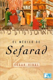 El médico de Sefarad - César Vidal portada