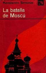 La Batalla De Moscu