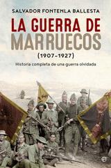 La Guerra De Marruecos (1907 - 1927)