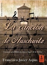 La Cancion De Auschwitz