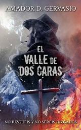 El Valle De Dos Caras