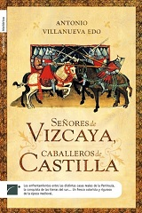 Señores De Vizcaya Caballeros De Castilla