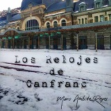 Los Relojes De Canfranc